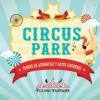 CIRCUS PARK | EVENTO SUSPENDIDO