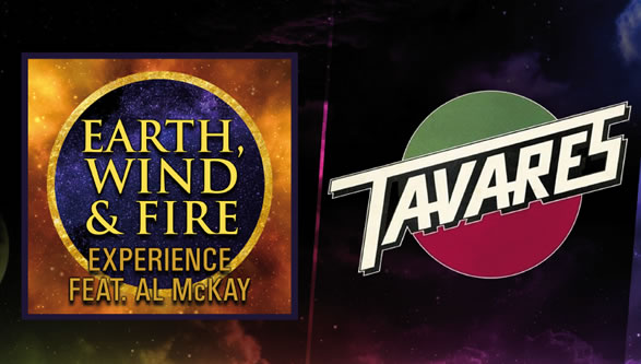 Earth, Wind & Fire Experience ft Al McKay + Tavares